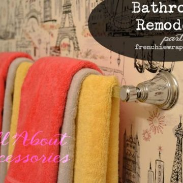Bathroom Remodel and choosing accessories by seelindsay.com