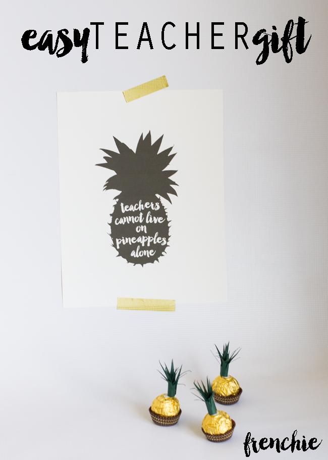 Easy Pineapple Teacher Appreciation Gift + Free Printable