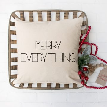 Christmas farmhouse pillow that says merry everything