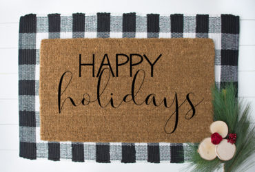 Easiest Way to Make Your Own Custom Doormat and a FREE Happy Holidays SVG File