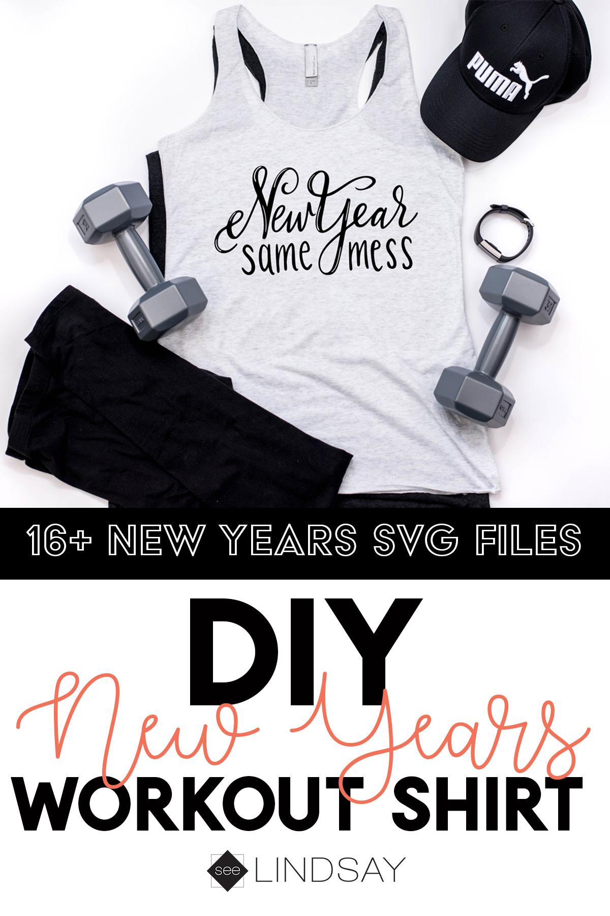 diy workout shirt new year same mess