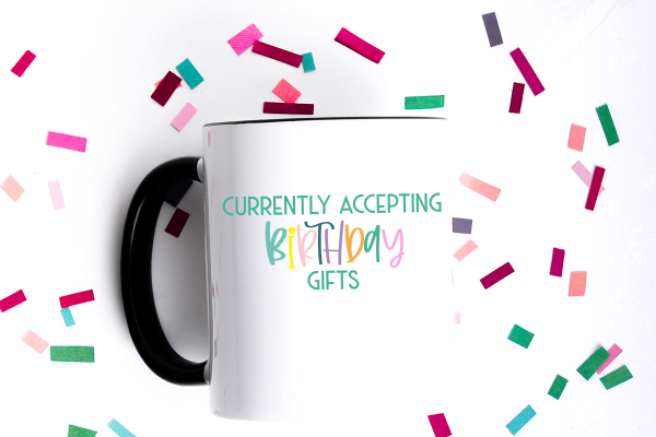put vinyl on mug for birthday
