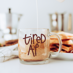 tired af svg file on coffee mug