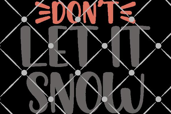 don't let it snow svg