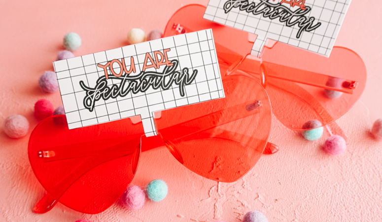 You Are Spectacular  – FREE Glasses Valentine Printable