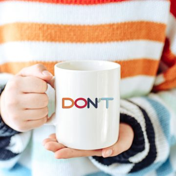 word don't on coffee mug